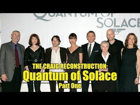 The Craig Reconstruction: Quantum of Solace Review (Part One)