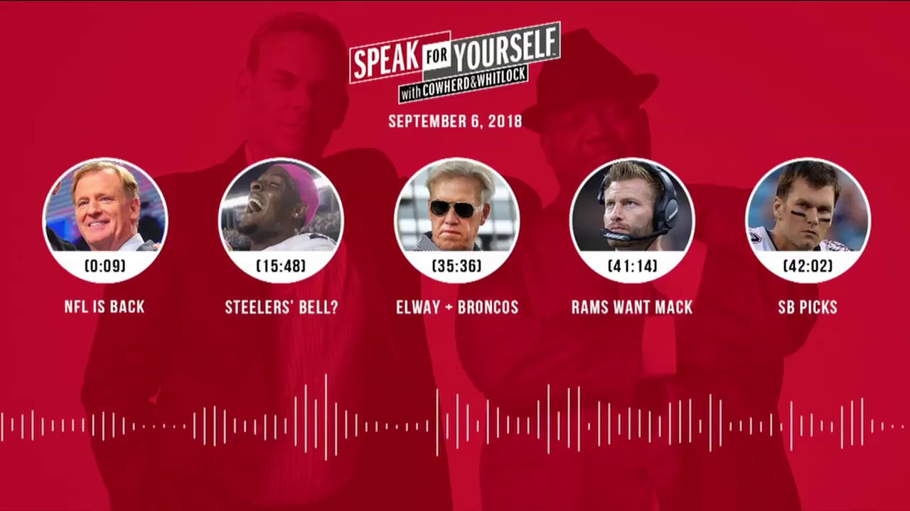 SPEAK FOR YOURSELF Audio Podcast (9.6.18) with Colin Cowherd, Jason Whitlock | SPEAK FOR YOURSELF