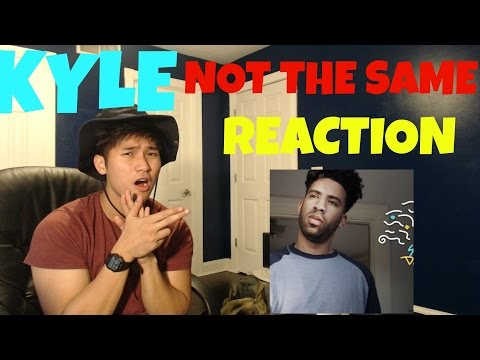 KYLE - NOT THE SAME FIRST REACTION | REVIEW (NOT THE MUSIC VIDEO)