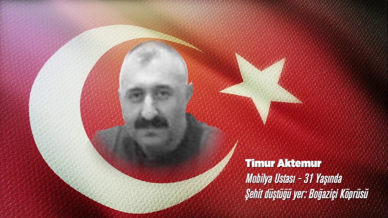 15 Temmuz Şehidi Timur Aktemur