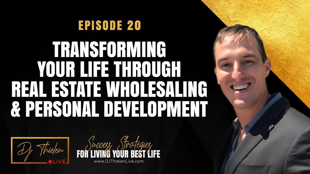 Transforming Your Life Through Real Estate Wholesaling & Personal Development   Chris Rood