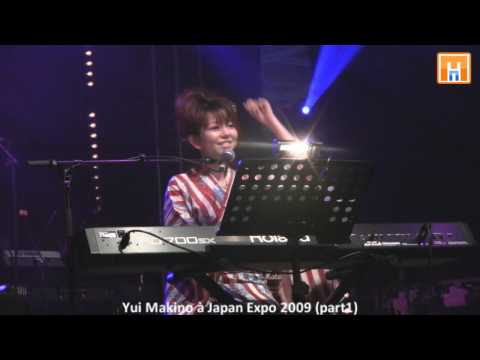 Yui Makino (牧野由依) en concert à Japan Expo 2009 HD part 1