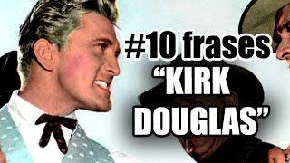 "10 frases de Kirk Douglas en ""La ley de la fuerza"" (The Big Trees)"