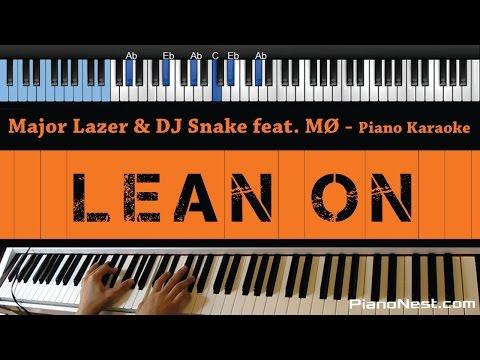 Major Lazer & DJ Snake Feat MØ - Lean On - LOWER Key (Piano Karaoke / Sing Along)