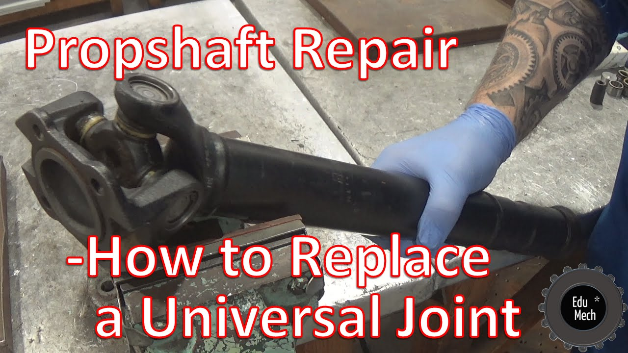 Propshaft Repair - How to Replace a Universal Joint