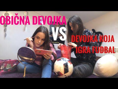 obična devojka VS devojka koja igra fudbal