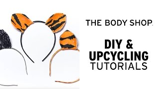 HOW TO MAKE HALLOWEEN ANIMAL EARS | DIY & UPCYCLING | THE BODY SHOP