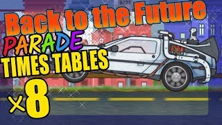 Back to the Future Delorean Teaching Multiplication Times Tables x8 Educational Math Video for Kids