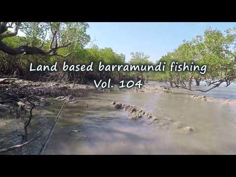 Land Based Barramundi Fishing Vol. 104