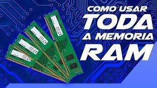 Como usar toda memoria ram- (Memoria utilizavel)