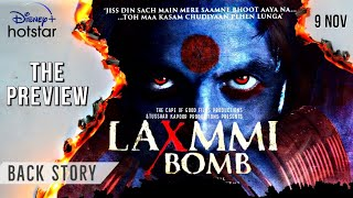 LAXMMI BOMB -  Trailer Inside Story | Akshay Kumar | Kiara Advani | Tusshar Kapoor | The Preview