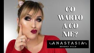 CO WARTO KUPIĆ A CO NIE !? Anastasia Beverly Hills