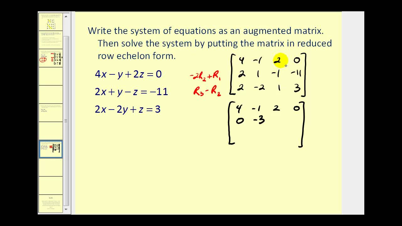 Augmented Matrices: Reduced Row Echelon Form - YouTube