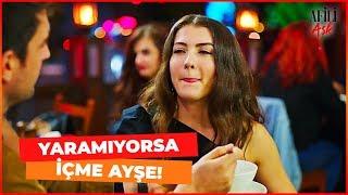 Ayşe SARHOŞ Oldu - Afili Aşk 18. Bölüm