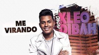 Kleo Dibah - Me Virando