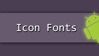 How To Use Icon Fonts In Android