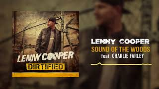 Lenny Cooper - Sound of the Woods (feat. Charlie Farley) [ Audio]