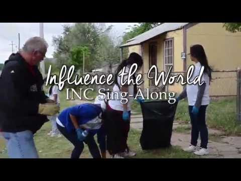 Influence the World (INC Sing-Along)