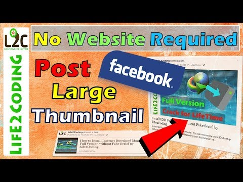 How To Post Large Thumbnails On Facebook   Without Any 3rd Party Website