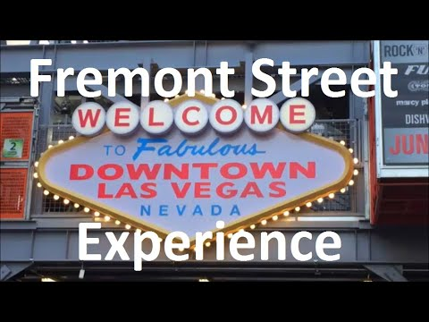 Beginners' guide to the Fremont Street Experience (Vegas - Part 1)