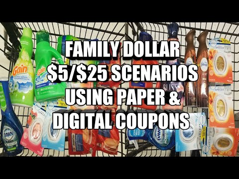 FAMILY DOLLAR $5/$25 SCENARIOS USING PAPER & DIGITAL COUPONS