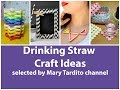 Drinking Straw Craft Ideas