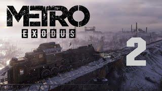 Метро Исход / Metro Exodus - Прохождение игры на русском - Москва ч.2 [#2] | PC