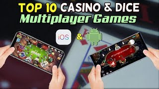 Top 10 Casino & Dice Multiplayer Games for iOS & Android