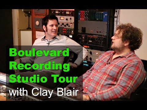 'Boulevard Recording' (Producer's Workshop) Studio Tour with Clay Blair - Produce Like A Pro