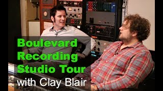 'Boulevard Recording' (Producer's Workshop) Studio Tour with Clay Blair