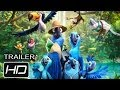RIO 2 - Trailer 2 Oficial - Español Latino - HD