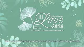 Download lagu [VIETSUB] Let Love Appear - Singto Prachaya (He's Coming To Me OST)