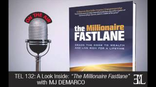 The Millionaire Fast Lane by MJ Demarco TEL 132