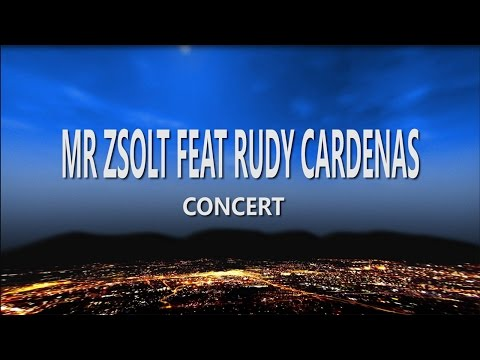 Mr Zsolt feat  Rudy Cardenas Live in Budapest