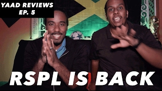 Yaad Reviews - RSPL Returns and JFF Building Next Generation - Episode 5