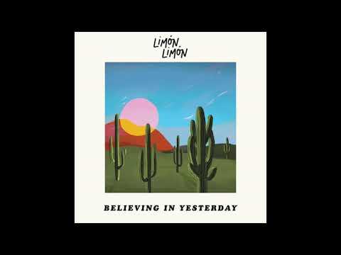 Limón Limón - Believing in Yesterday mp3 baixar