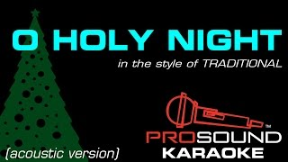 """O Holy Night"" Karaoke, In the Style of Acoustic Version"