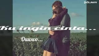 GIGI - KU INGIN (LIRIK)