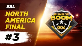 ESL North America Final #3 - GO4 Guns of Boom