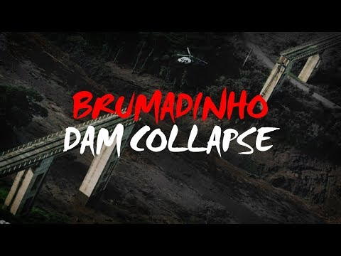 Brumadinho Dam Collapse (Brazil)