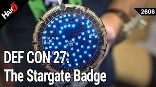 DEF CON 27: The Stargate Badge & Brotherhood of Steel Watch #badgelife - Hak5 2606