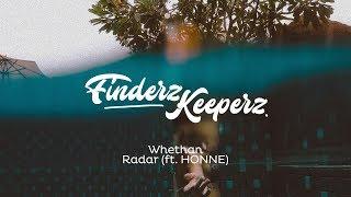 Whethan - Radar (ft. HONNE)