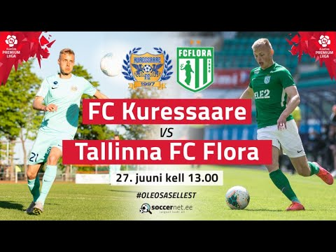 Kuressaare FC Flora Tallinn Goals And Highlights