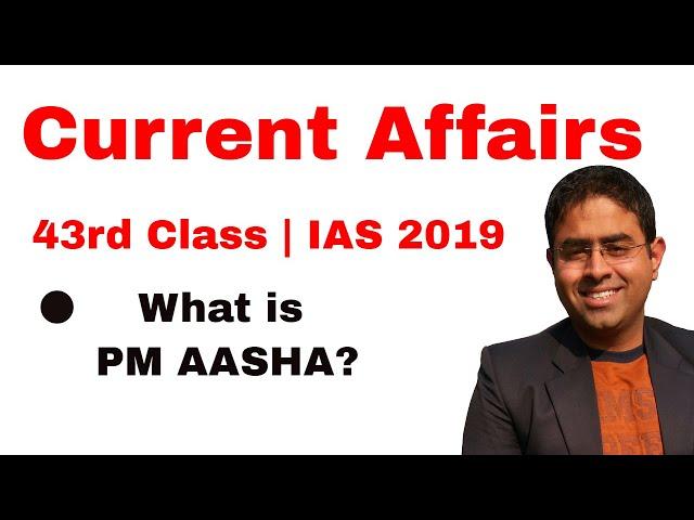 PM AASHA SCHEME | I43rd Class | IAS 2019