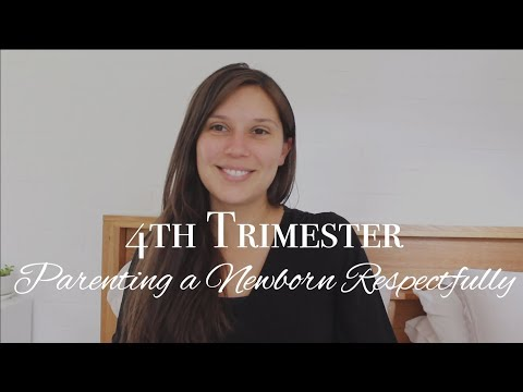 TREATING NEWBORNS AS WHOLE HUMAN BEINGS | 4th Trimester Respectful Parenting Philosophy