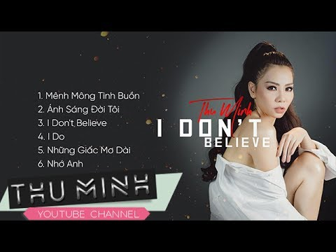 Album I Don't Believe - Thu Minh