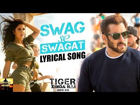 Lyrics Swag Se Swagat Song Tiger Zinda Hai BY Vishal Dadlani And Neha Bhasin