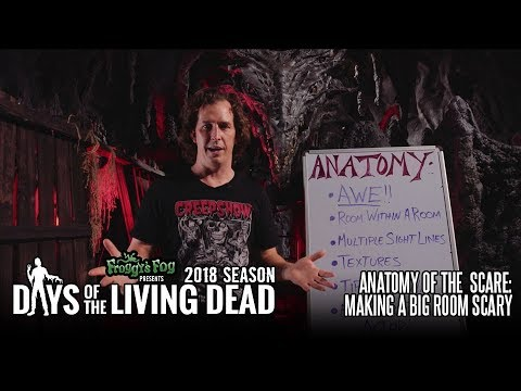 Anatomy of the Scare: Making a Big Room Scary   #DOTLD 2018E04 Days of the Living Dead