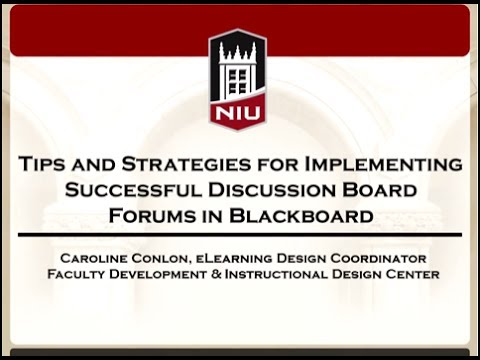 Tips and Strategies for Implementing Successful Discussion Board Forums in Blackboard