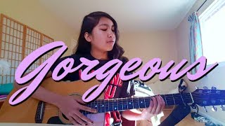 Gorgeous x Taylor Swift (COVER BY FRAN FERNANDES)